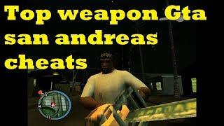 Gta San Andreas All Weapons cheat - (Weapon 1,2,3)