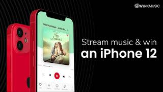 Stream & Win iPhone 12! | Only on Wynk Music
