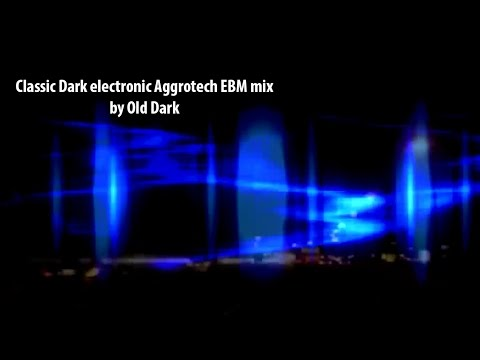 Classic Dark electronic Aggrotech EBM mix by Old Dark