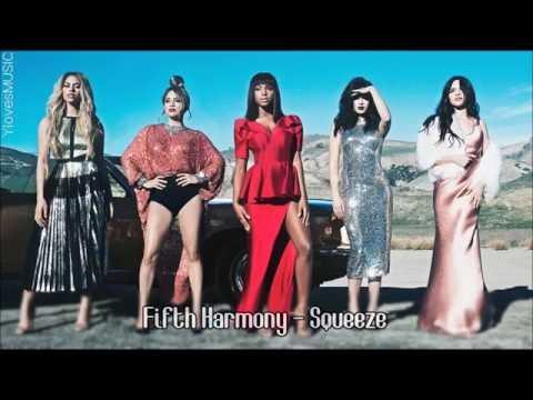 Fifth Harmony - Squeeze (Lyrics)