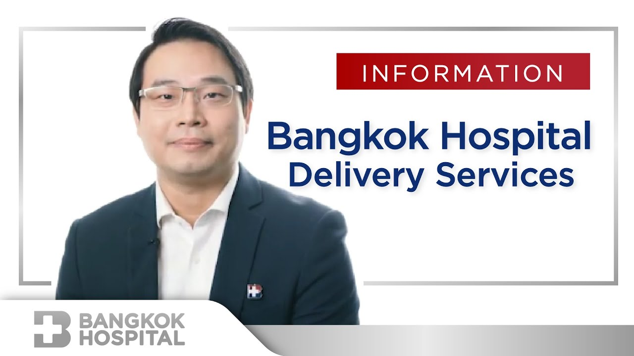 Bangkok Hospital Delivery Services By Bangkok Hospital