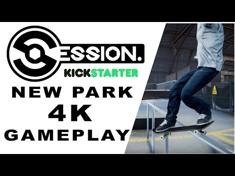 Session Kickstarter 2.0 Park Gameplay  - 4K UHD 60 FPS