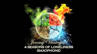 Jeremy Vanterpool - 4 Seasons Of Loneliness (Sax Cover)
