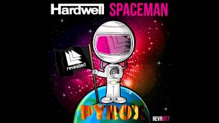 Hardwell - Spaceman ( Pyrox Remix) *Free Download on Soundcloud*