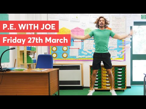 p.e-with-joe-|-friday-27th-march-2020