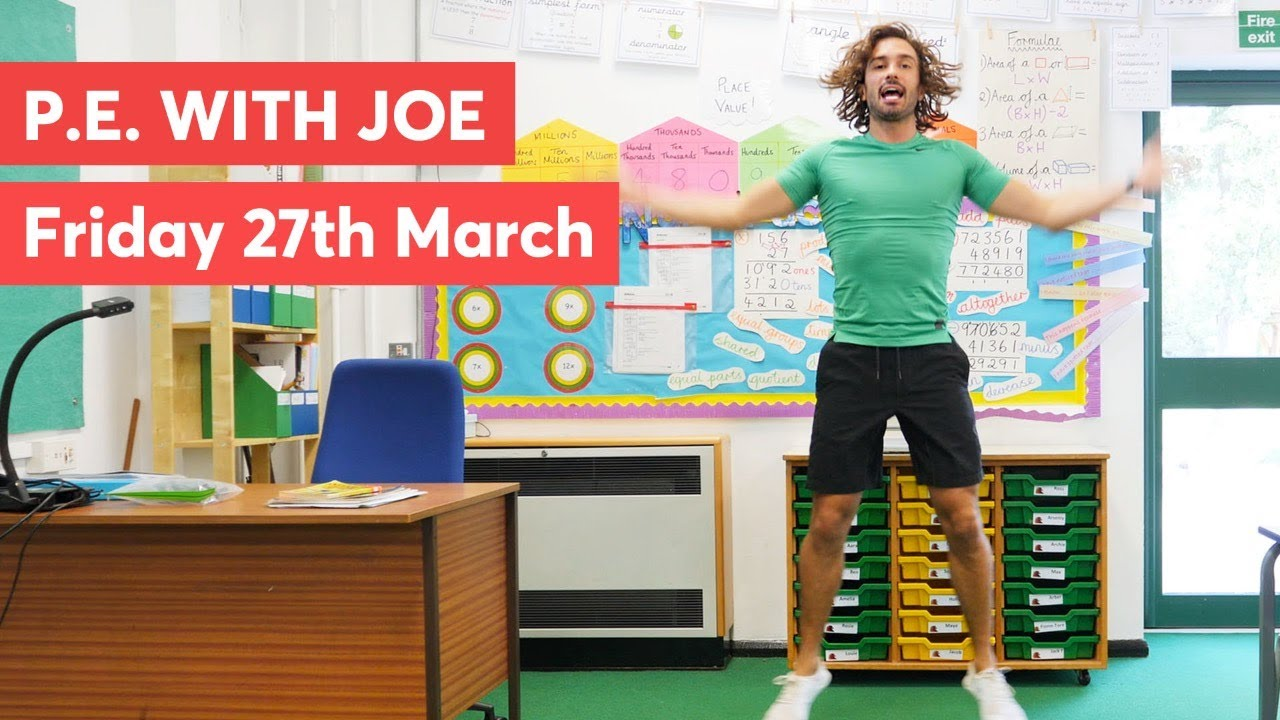P.E. With Joe (Friday 27th March 2020)