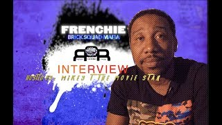 Frenchie BSM Expains How 'Brick Squad' Came Together