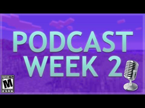 PODCAST WEEK 2 - MOVIES | MINECRAFT DATABASE LEAK | POKEMON GO