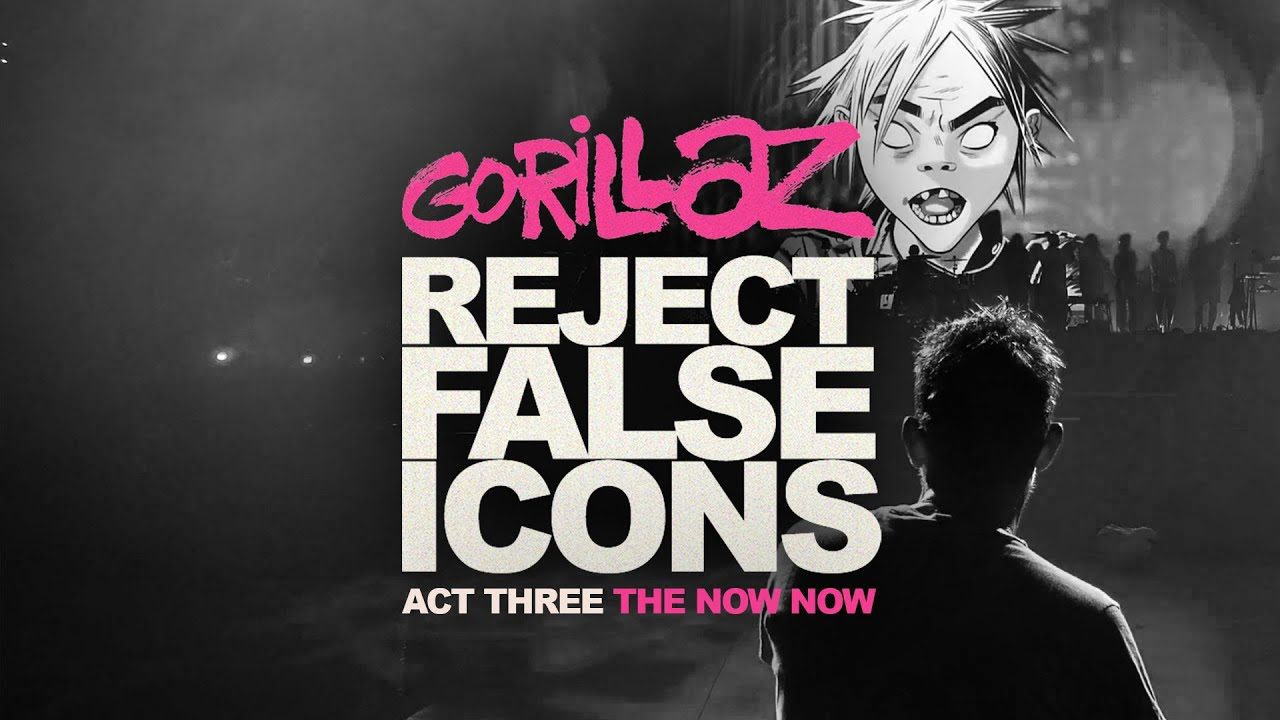 234,359 in poster & kunstdrucke. Gorillaz Reject False Icons Act Three The Now Now Director S Cut Youtube