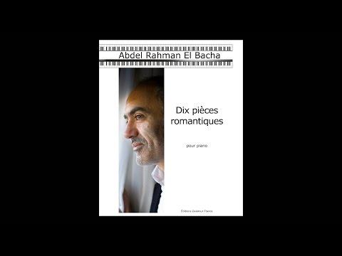 Abdel Rahman El Bacha - Dix pièces romantiques pour piano