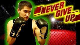 Never Give Up! | Motivation