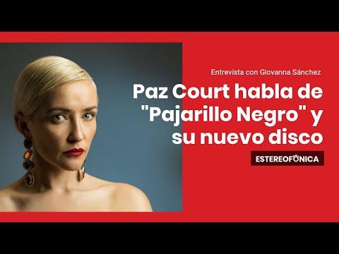 "Paz Court en entrevista desde México habla de ""Pajarillo Negro"" | Estereofonica"