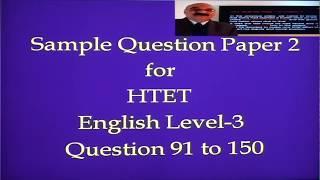 HTET 2017 (Haryana Teacher's Eligibility Test) PGT ENGLISH- LEVEL-3 QS. 91 to 110 Video 1 of 2