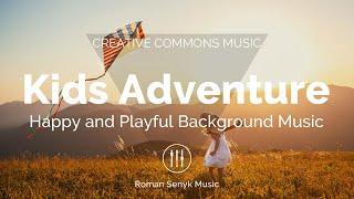 (No Copyright Music) Kids Adventure
