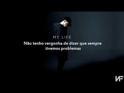 NF - My Life  ¶Tradução