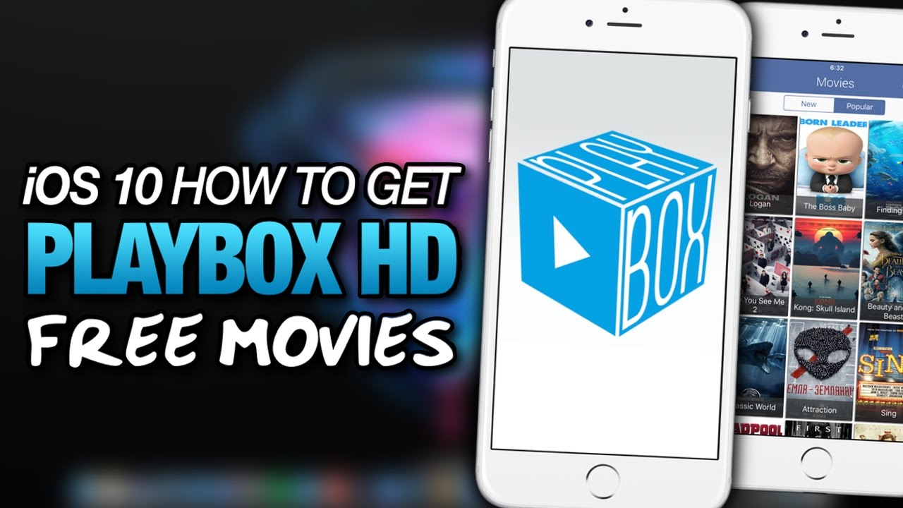 How To Get PLAYBOX HD On iOS 10 - Jailbreak Method For iPhone, iPad & iPod  Touch