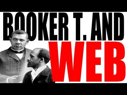 Booker T Washington vs W.E.B. DuBois -- Analyzing Their Differences