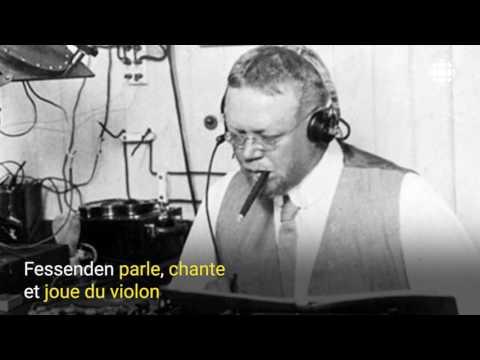 Fessenden et la radiodiffusion - 150 ans de science au Canada