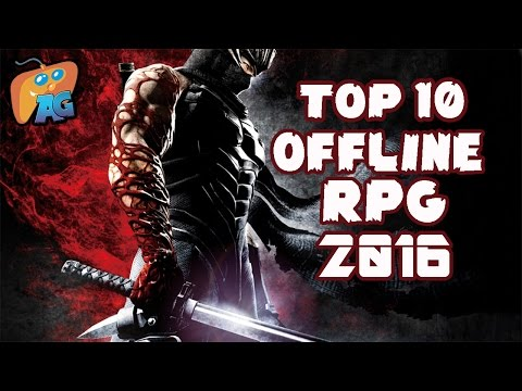 Top 10 Offline RPG Android IOS Games Of 2016! [AndroGaming]