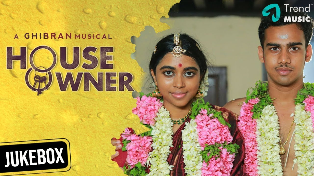 House Owner Tamil Movie | Audio Jukebox | Lakshmy Ramakrishnan | Ghibran | Kishore | Trend Music