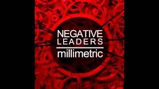 Millimetric - Negative Leaders (The Horrorist Remix)