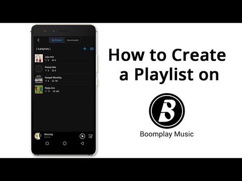 How to Create a Playlist on Boomplay Music