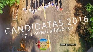 Clip presentación de candidatas a Reina de Puerto Rico 2016