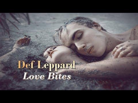 Def Leppard - Love Bites (1987) HD Tradução