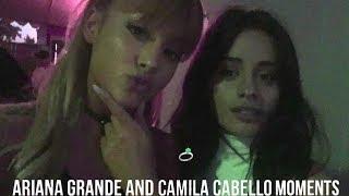 Ariana Grande & Camila Cabello Moments