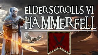 What might Elder Scrolls VI: Hammerfell be like? [ Jedi Order l Redguard l Thieves Guild l Thalmor ]