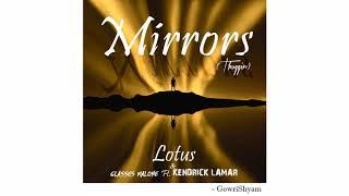 Play Mirrors (Thuggin) (feat. Glasses Malone & Kendrick Lamar)