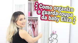 TOUR PELO GUARDA ROUPA DA MINHA BEBÊ ELIZA   Kathy Castricini