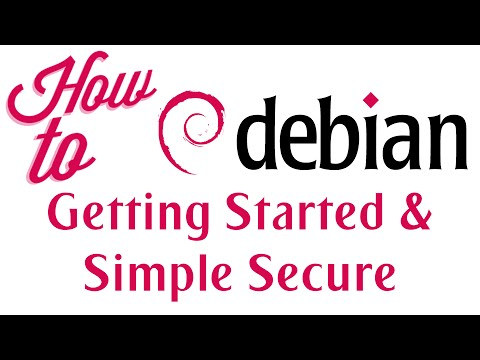 How To - Debian - Getting Started & Simple Security