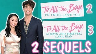 TO ALL THE BOYS I'VE LOVED BEFORE' MOVIE TO HAVE 2 SEQUELS COMING UP VERY SOON!!!