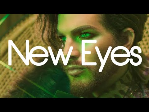 NEW EYES - ADAM LAMBERT (LYRICS)