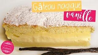Recette du gâteau MAGIQUE à la VANILLE facile et si bon !