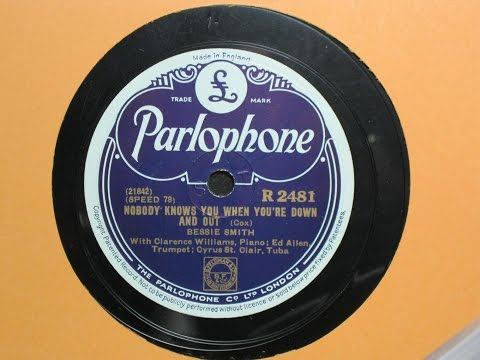 Nobody Knows You When You're Down and Out - Bessie Smith - Parlophone Records R2481