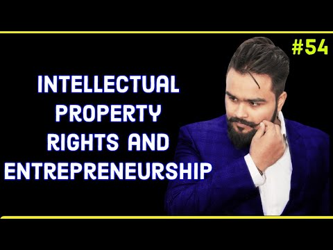 #54, Intellectual Property Rights And Entrepreneurship