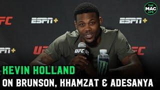 Kevin Holland calls Israel Adesanya