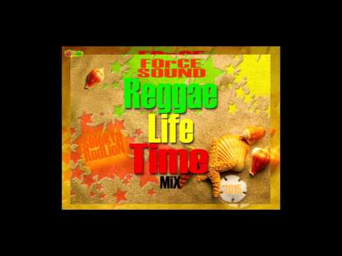 FOrCE SOUND Reggae Life Time MiX 2015 -P.1