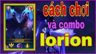 Top Lorion Mùa 16 | Cách Chơi Và Lên Đồ Lorion Mùa 16 | Cách Combo Lorion Hiệu Quả