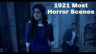 1921 most horror scenes, 1921 most horror scene, 1921 horror scenes, Top Horror scenes 1921 |2018|