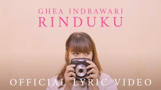 [3.58 MB] Ghea Indrawari - Rinduku (Official Lyric Video)