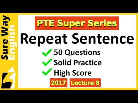 [BIG PRACTICE VIDEO] PTE Repeat Sentence 50 Practice Questions Answers - Super Series 8