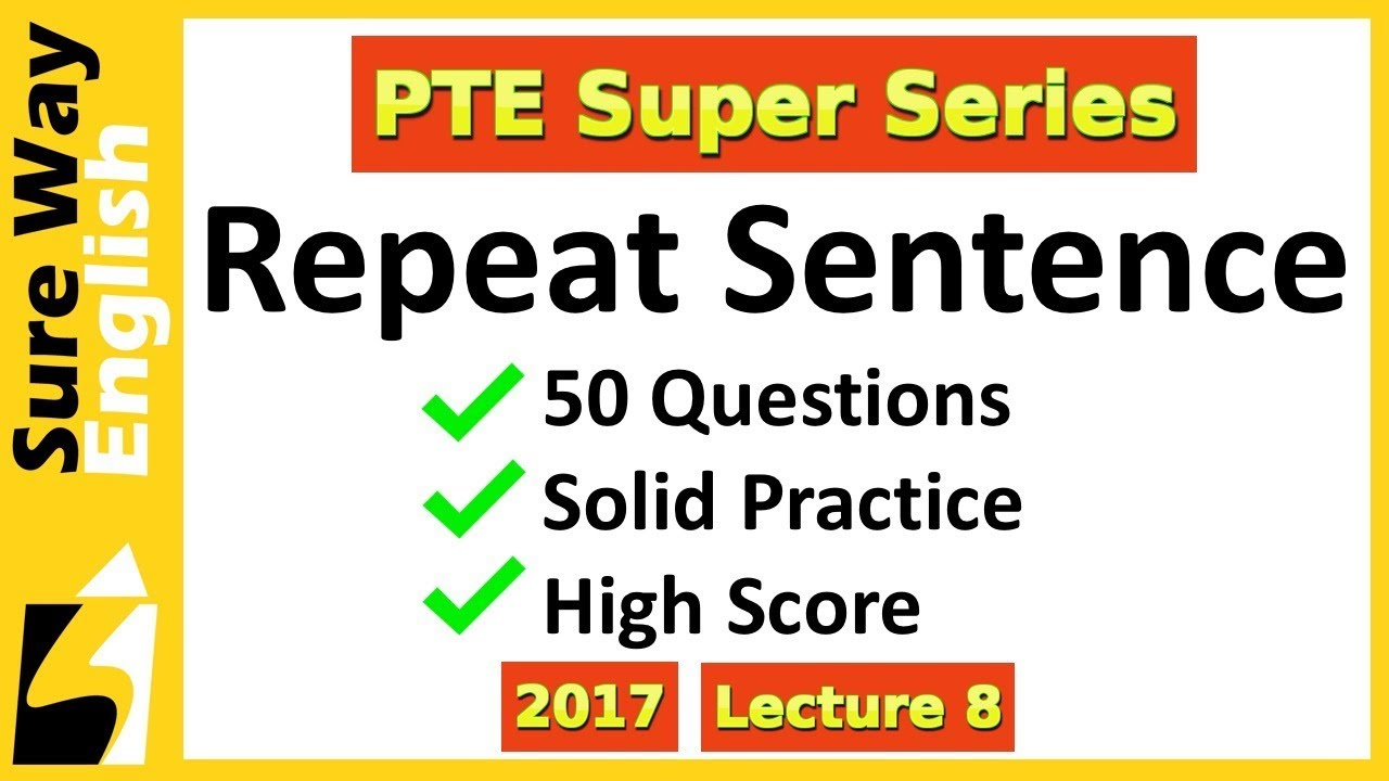 [BIG PRACTICE VIDEO] PTE Repeat Sentence 50 Practice Questions Answers