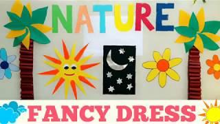 Nature Themed Fancy Dress   WINNERS ANNOUNCED  🌸🌻🌳🌴☉⭐☁🌚