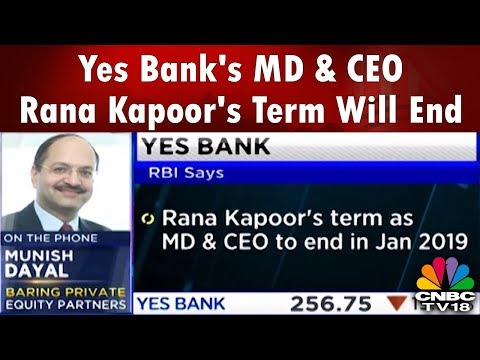 RBI: Yes Bank's MD & CEO Rana Kapoor's Term Will End In Jan 2019 | CNBC TV18