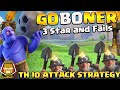 TH 10 GOBONER | 3 Star and Failed Attack Assessment | Clash of Clans