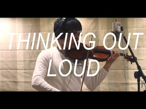Ed Sheeran - Thinking Out Loud (Violin Cover)