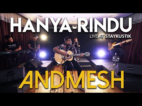 ANDMESH - HANYA RINDU (Live at Staykustik)